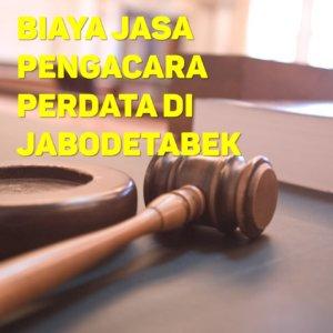 Biaya Jasa Pengacara Perdata di Duri Selatan JAKARTA BARAT