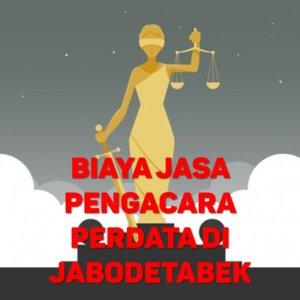 Biaya Jasa Pengacara Perdata di Cakung JAKARTA TIMUR