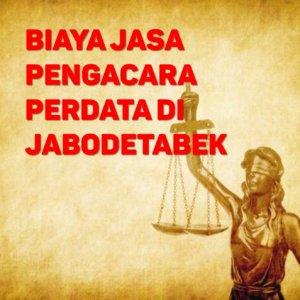 Biaya Jasa Pengacara Perdata di Sunter Jaya JAKARTA UTARA