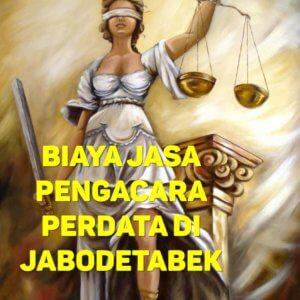 Biaya Jasa Pengacara Perdata di Rawa Mekar Jaya TANGERANG SELATAN