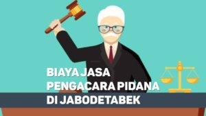 Biaya Jasa Pengacara Pidana di Krukut DEPOK