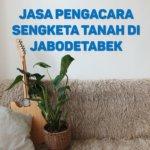 Biaya Pengacara Sengketa Tanah di Lagoa JAKARTA UTARA