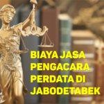 Biaya Jasa Pengacara Perdata di Cempaka Putih Barat JAKARTA PUSAT