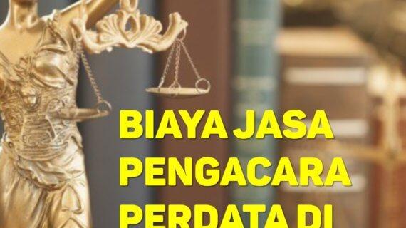 Biaya Jasa Pengacara Perdata di Pejagalan JAKARTA UTARA