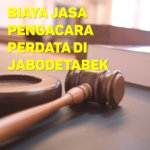 Biaya Jasa Pengacara Perdata di Cipinang Cempedak JAKARTA TIMUR
