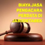 Biaya Jasa Pengacara Perdata di Srengseng JAKARTA BARAT