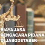 Biaya Jasa Pengacara Pidana di Halim Perdanakusuma JAKARTA TIMUR