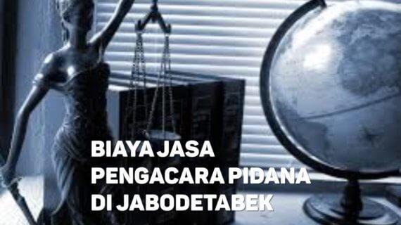 Biaya Jasa Pengacara Pidana di Gondangdia JAKARTA PUSAT