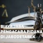 Biaya Jasa Pengacara Pidana di Pondok Cabe Ilir TANGERANG SELATAN