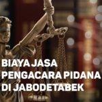 Biaya Jasa Pengacara Pidana di Pabaton BOGOR