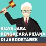 Biaya Jasa Pengacara Pidana di Jatimurni BEKASI