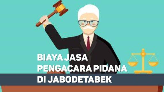 Biaya Jasa Pengacara Pidana di Pela Mampang JAKARTA SELATAN