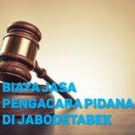 Biaya Jasa Pengacara Pidana di Sindangsari BOGOR