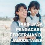 Berapa Tarif Jasa Pengacara Perceraian di Gondangdia,JAKARTA PUSAT