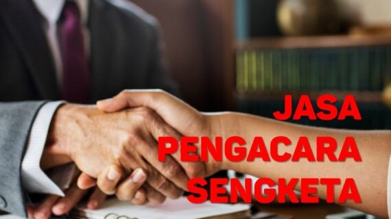 Biaya Pengacara Sengketa Tanah di Kampung Melayu JAKARTA TIMUR