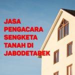 Biaya Pengacara Sengketa Tanah di Pulo JAKARTA SELATAN